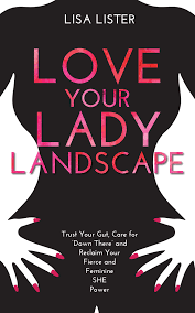Love Your Lady Landscape - Lisa Lister