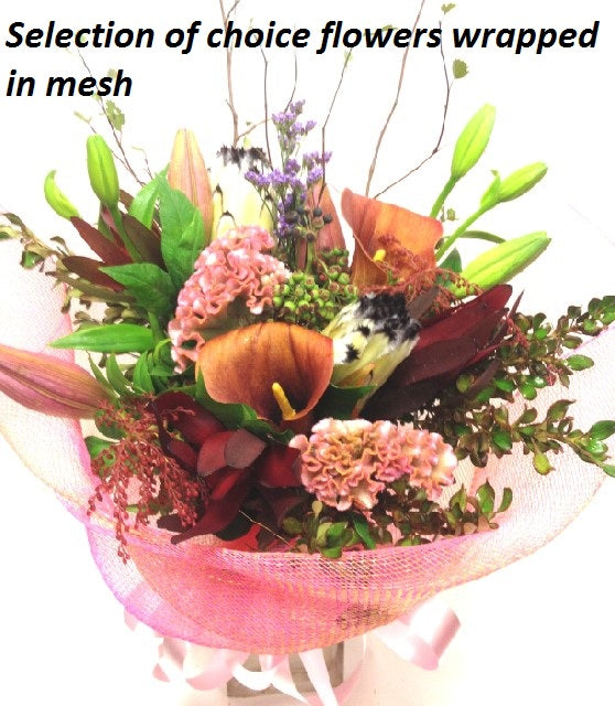 Flowers wrapped in mesh, get well, hospital, Retirement, Mothers day, Valentines day, Anniversary, Sympathy flowers, Birthday