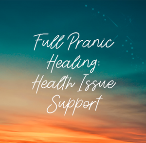 Full Pranic Healing | Health Issue Support - Aura and Chakra Clearing, and Cords Cut