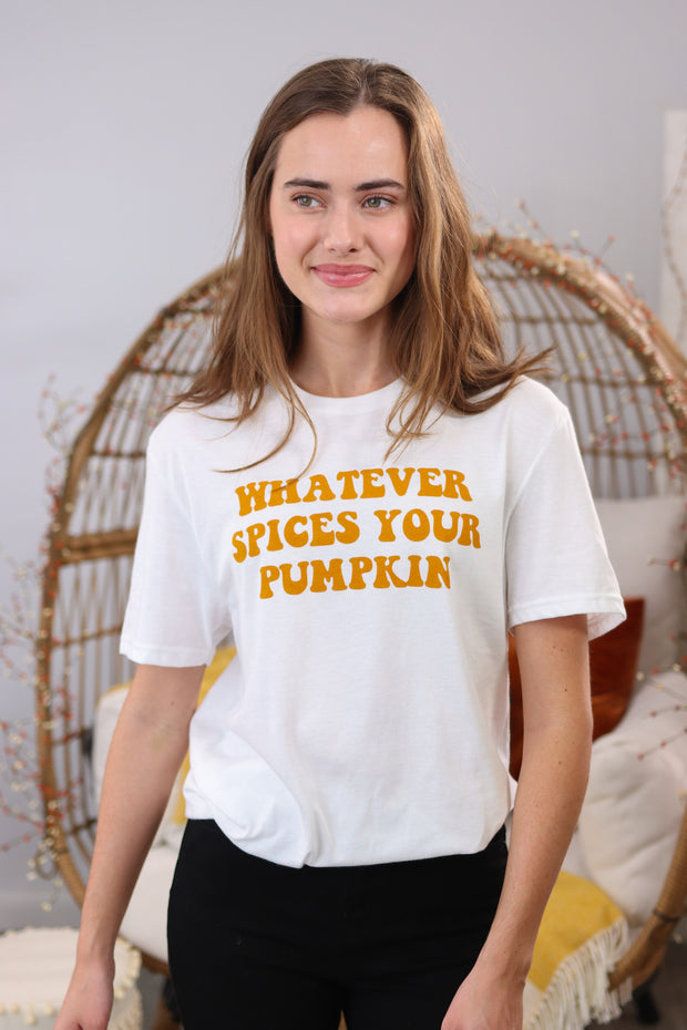 Whatever Spices Your Pumpkin - Tee
