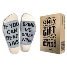 Load image into Gallery viewer, If You Can Read This Bring Me Wine Socks