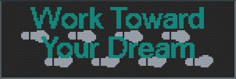 Work Toward Your Dream free cross stitch pattern