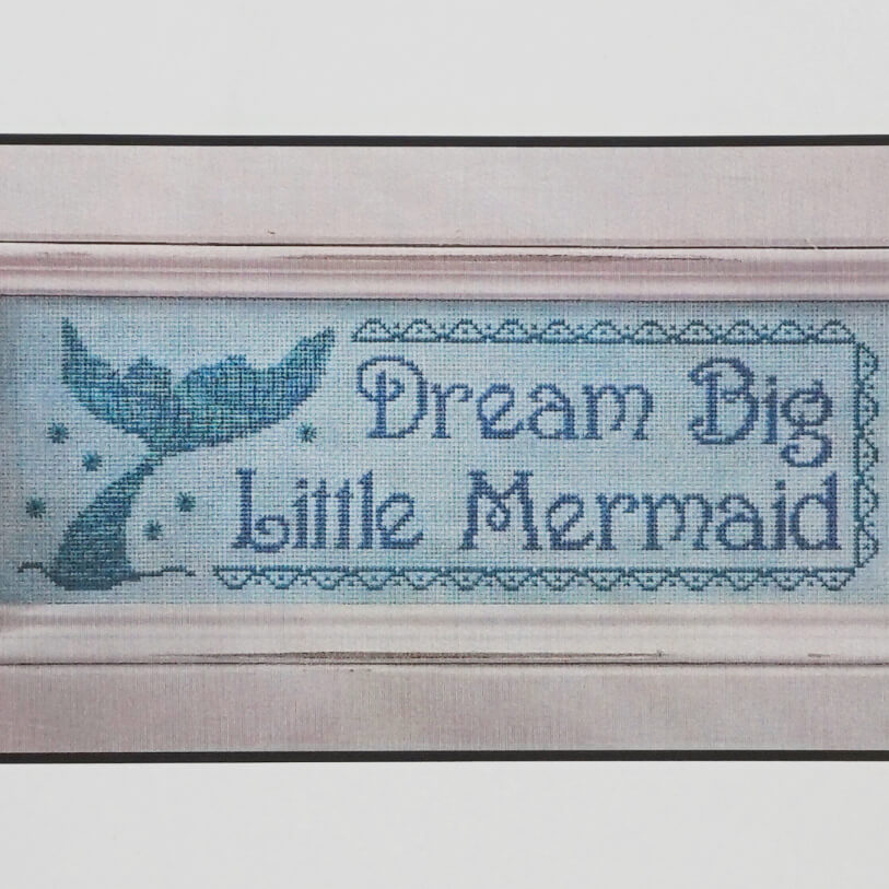 Dream Big Little Mermaid counted cross stitch pattern