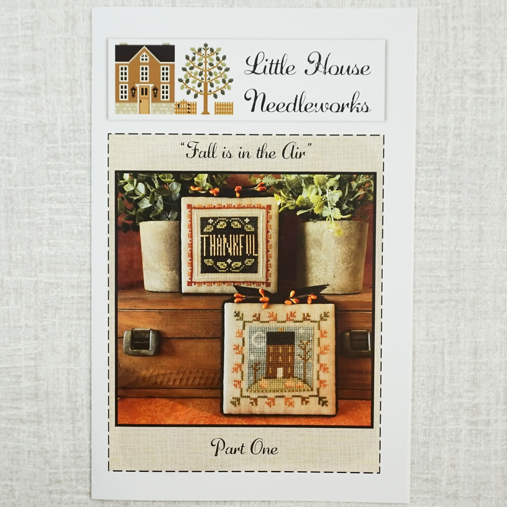 Fall is in the Air patterns by Little House Needleworks