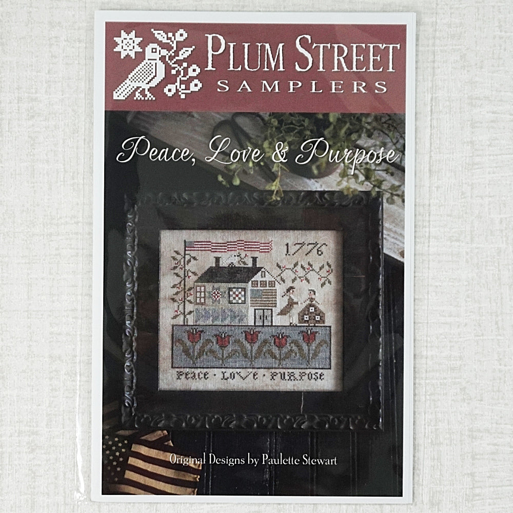Peace, Love & Purpose by Plum Street Samplers