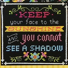 Words to Live By - Part 7: Face the Sunshine Cross Stitch Pattern | Tiny Modernist