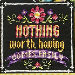 Words to Live By - Part 3: It's Worth Having Cross Stitch Pattern | Tiny Modernist