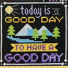 Words to Live By - Part 9: Today is a Good Day Cross Stitch Pattern | Tiny Modernist
