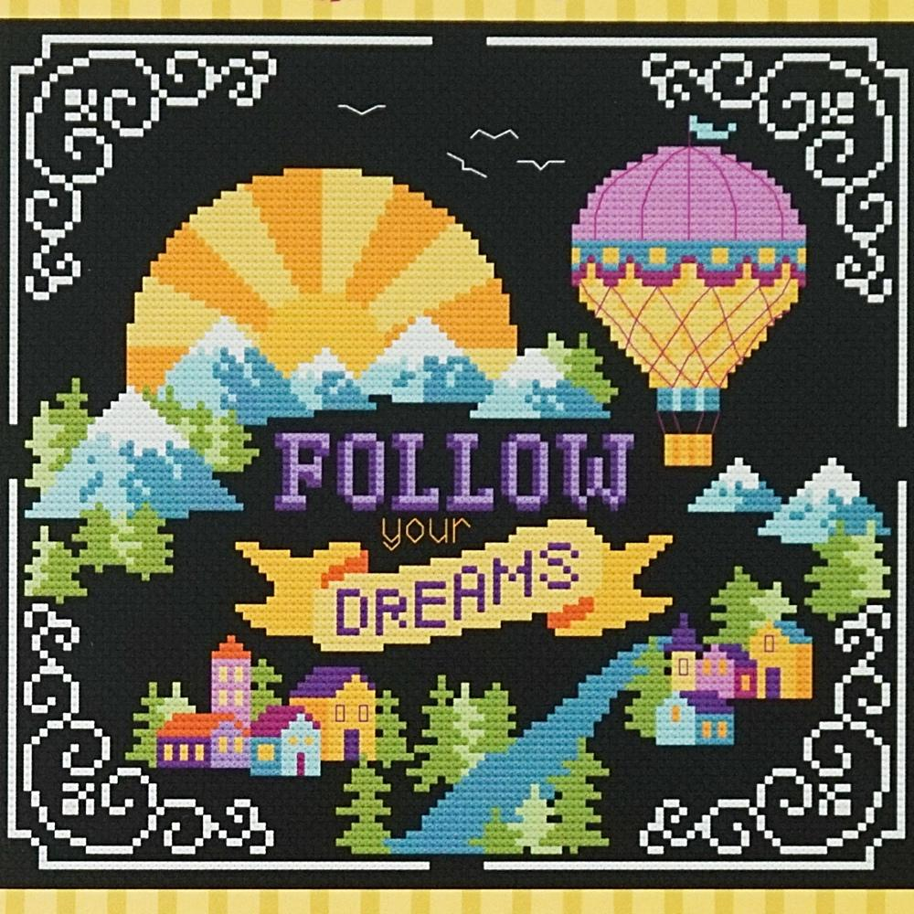 Follow your dreams counted cross stitch chart