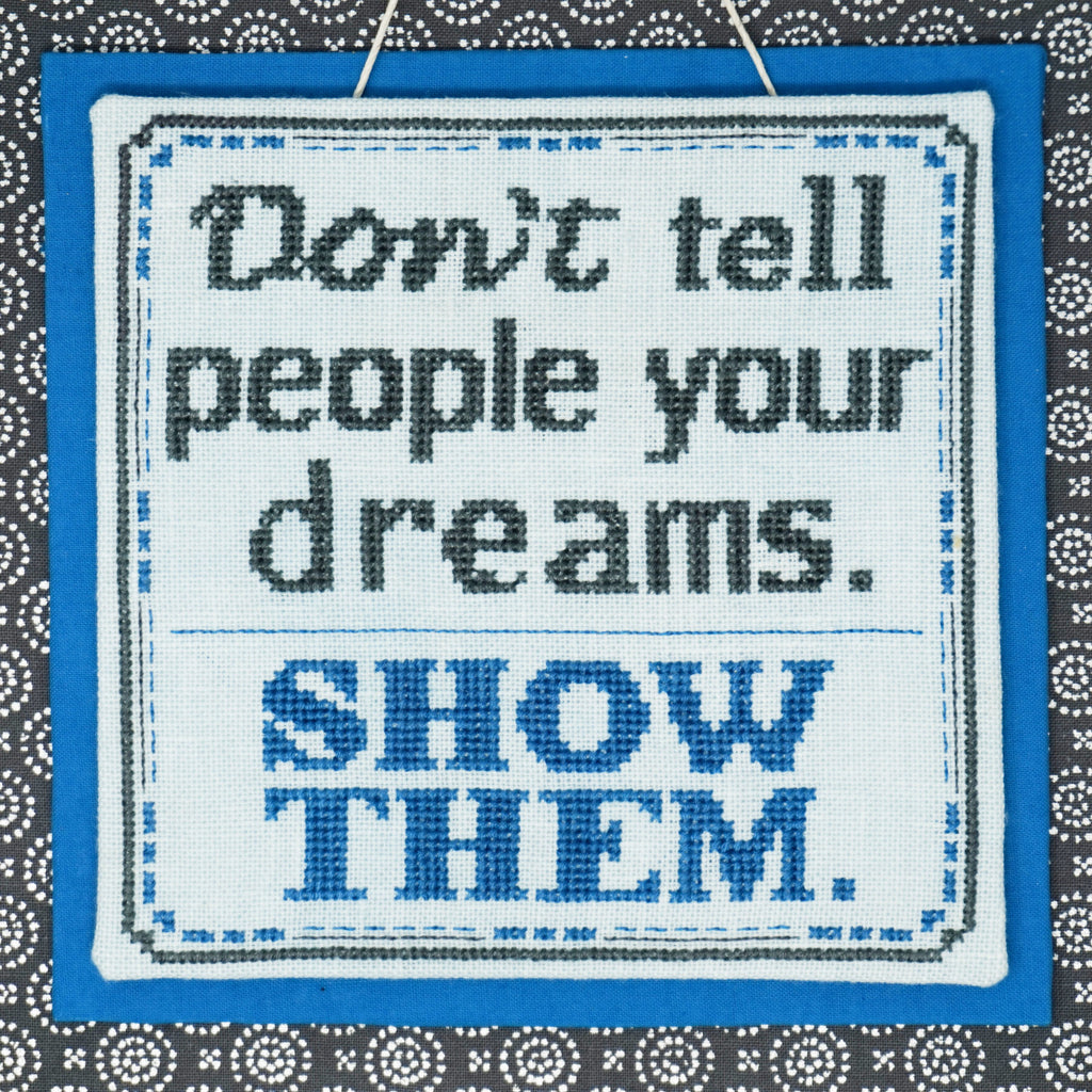 Show Them Cross Stitch Pattern