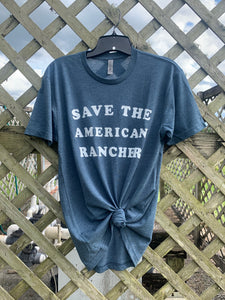 RESTOCKED Save the American Rancher Tee