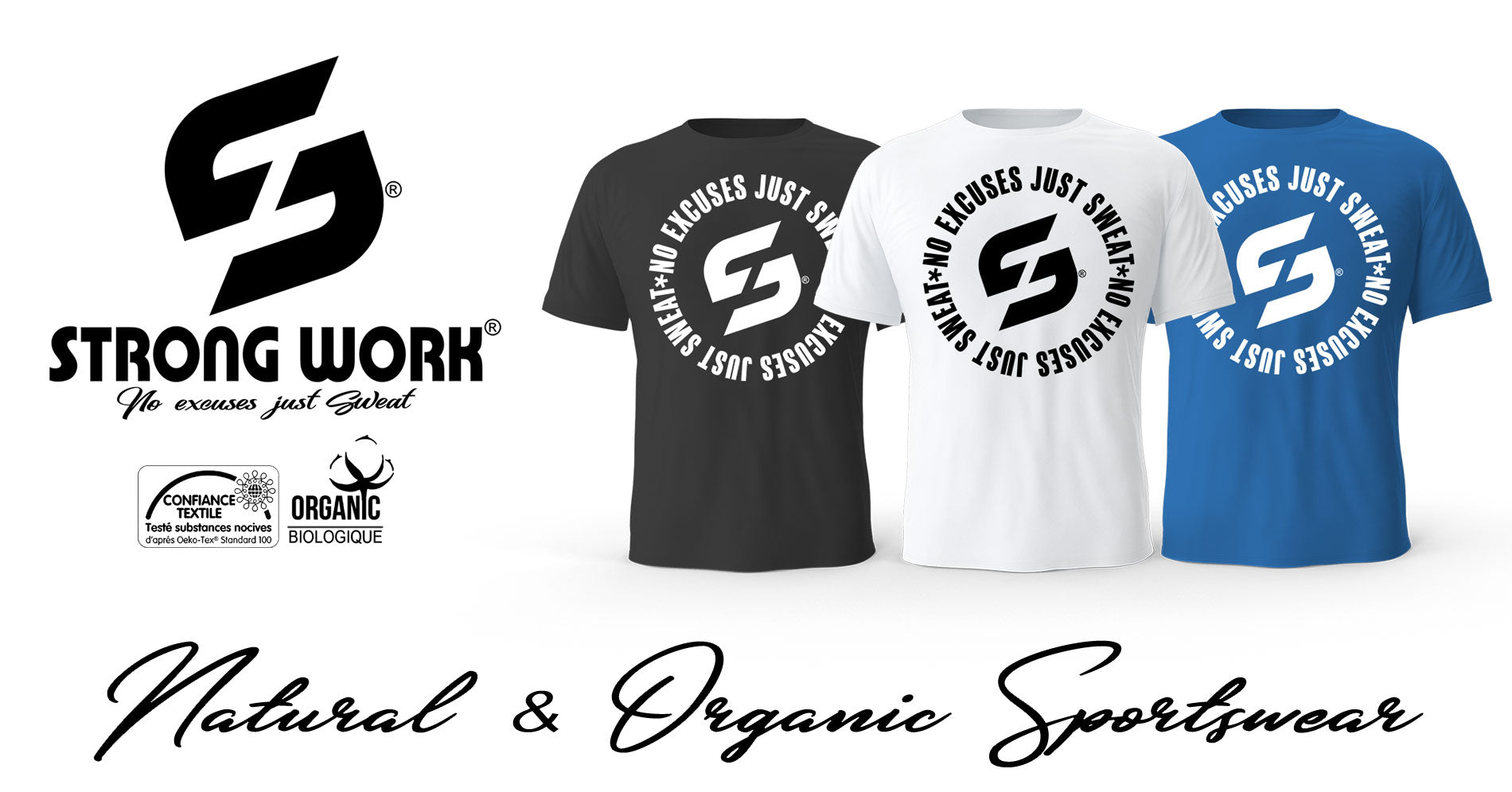 T-SHIRT STRONG WORK COTON BIO NO EXCUSES JUST SWEAT