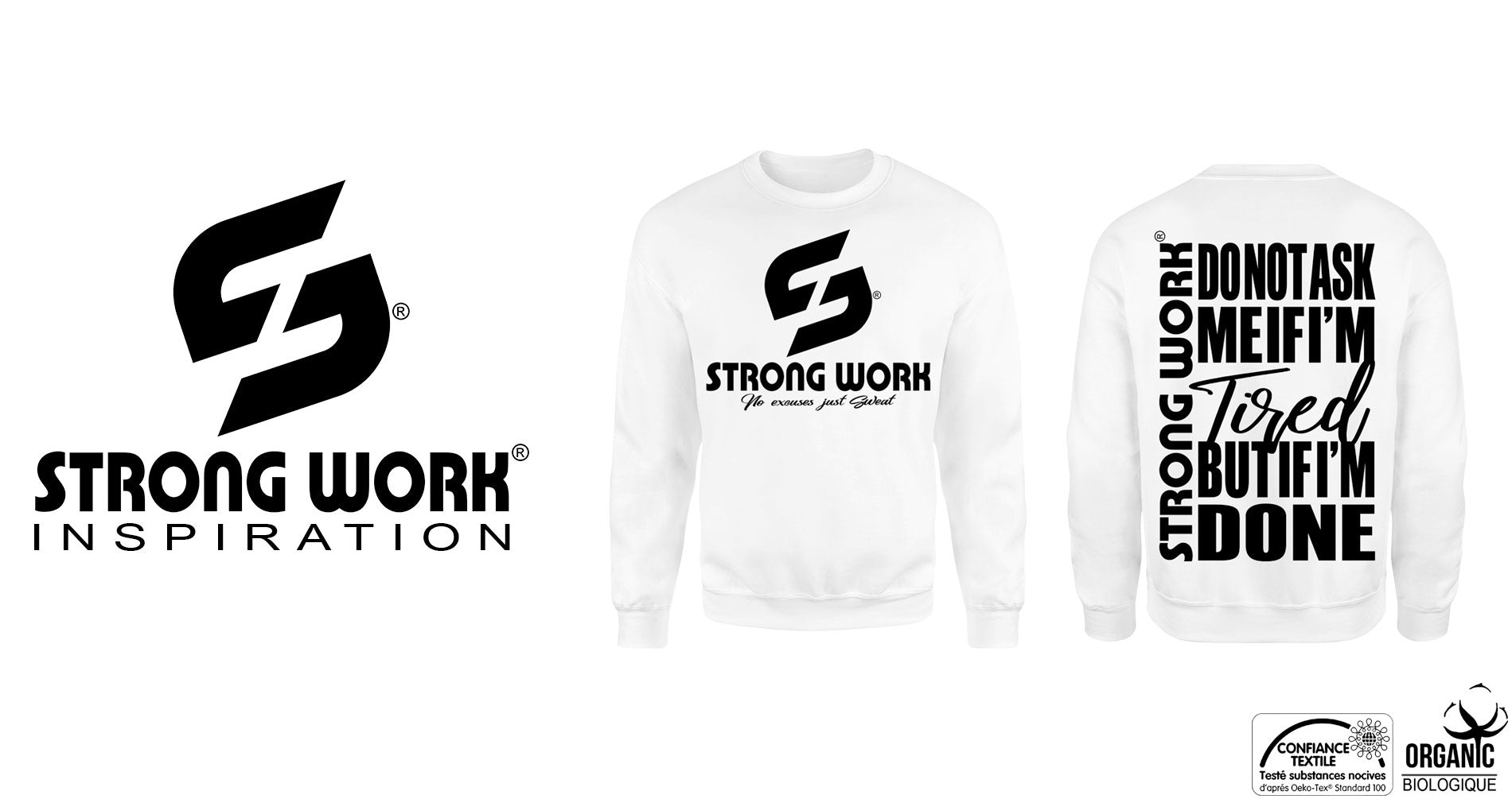 "SWEAT SHIRT BIO STRONG WORK ""DO NOT ASK ME IF I'M TIRED BUT IF I'M DONE"" POUR HOMME"