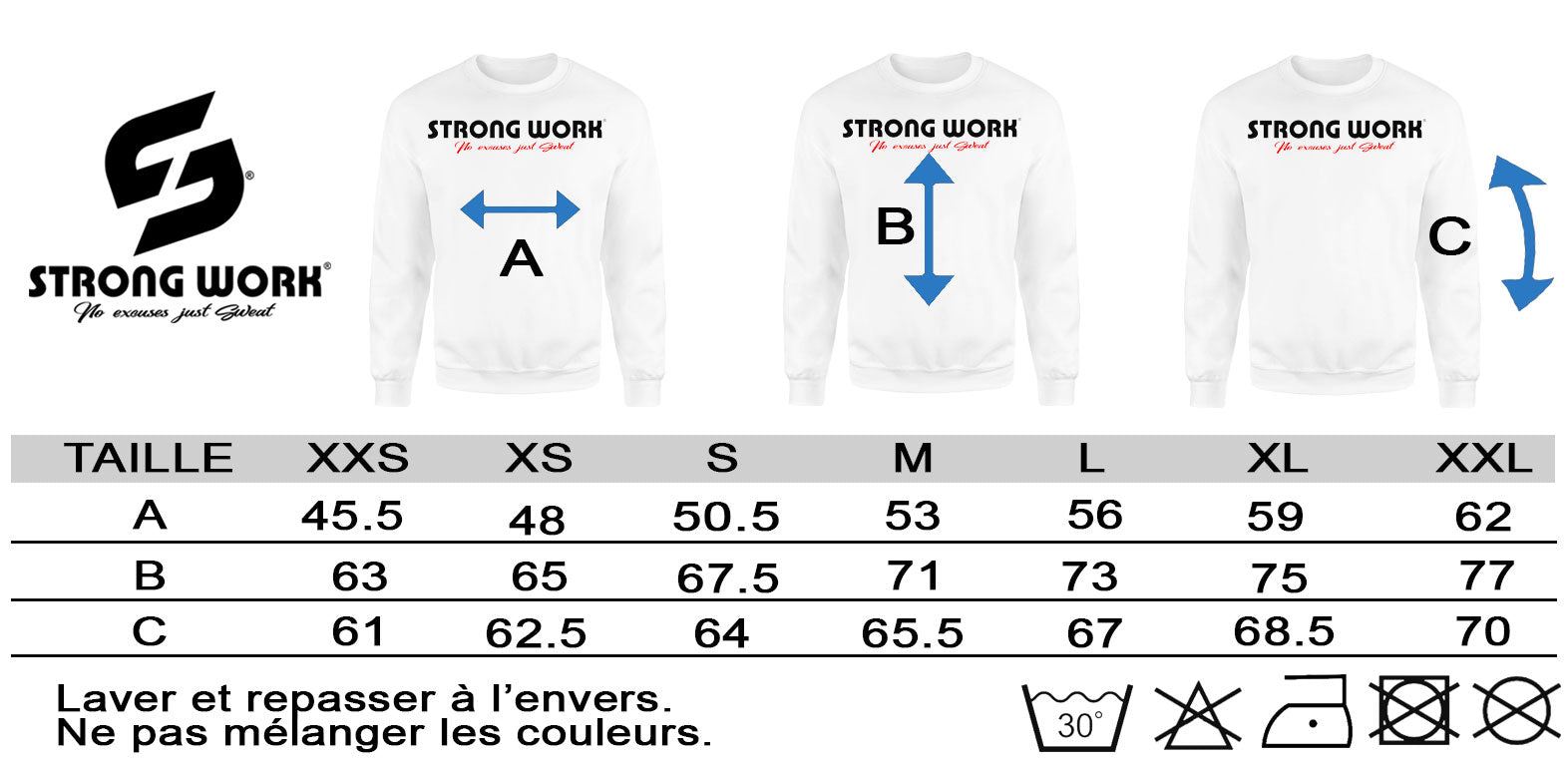 GUIDE DES TAILLES SWEAT-SHIRT BIO STRONG WORK POUR FEMME IF YOU SEE ME LESS I'M DOING MORE