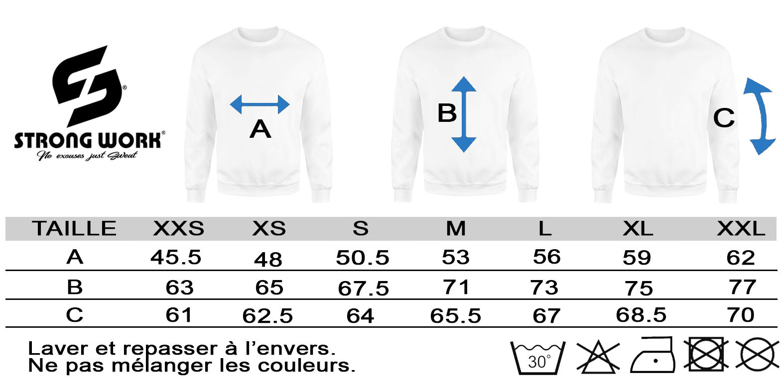 GUIDE DES TAILLES STRONG WORK - SWEAT-SHIRT EN COTON BIO I DON'T HAVE TIME FOR REGRETS JUST FOR WORKOUT POUR HOMME
