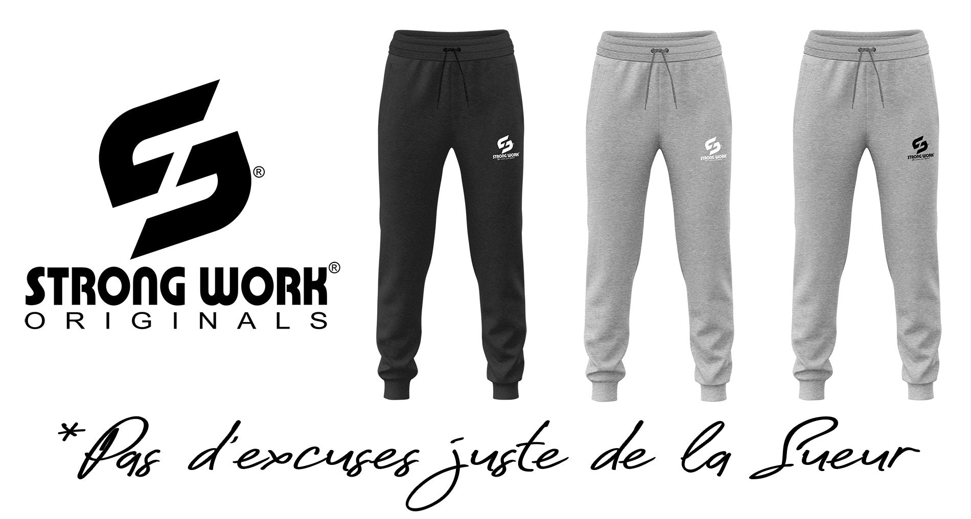 JOGGINGS STRONG WORK ORIGINALS POUR FEMME - STRONG WORK SPORTSWEAR - NO EXCUSES JUST SWEAT