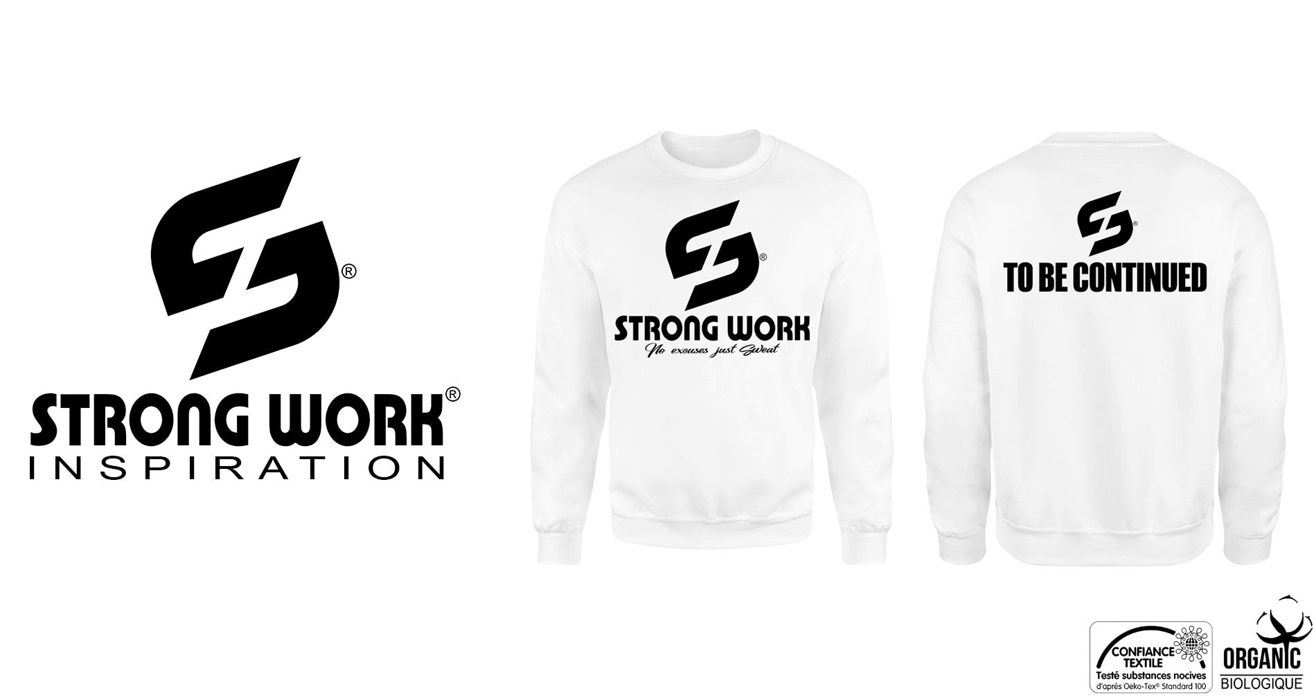 SWEAT-SHIRT BIO STRONG WORK TO BE CONTINUED POUR HOMME