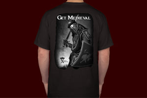 Get Medieval T Shirt (limit number available)
