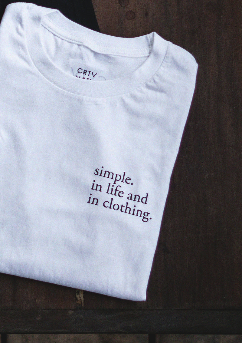 Simple in Life and in Clothing Long Sleeve Tee