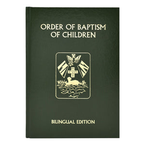Order Of Baptism Of Children (Bilingual Edition) (2020 Update Formerly Rite of Baptism)