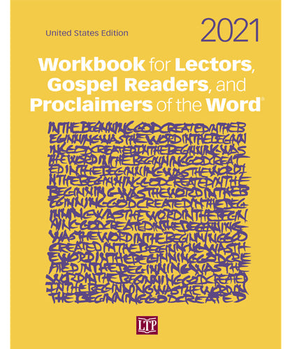 Workbook for Lectors, Gospel Readers, and Proclaimers of the Word® 2021