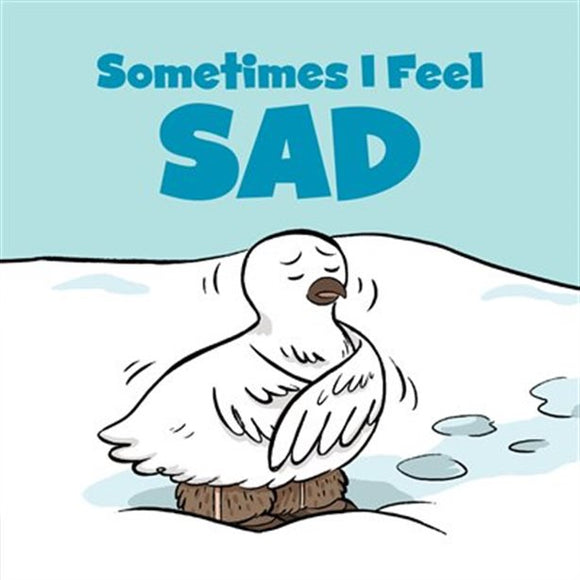Sometimes I Feel Sad