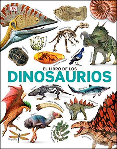 Smithsonian: The Dinosaur Book (Spanish Language Edition)