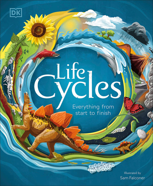 Life Cycles: Everything fro Start to Finish