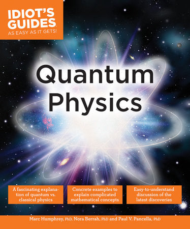 Idiot's Guide: Quantum Physics