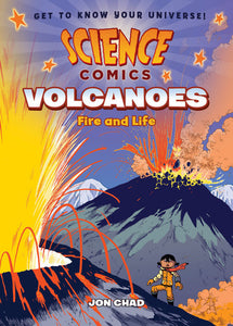 Science Comics: Volcanoes Fire and Life