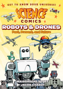 Science Comics Robots & Drones