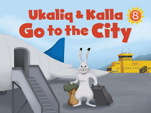 Ukaliq and Kalla Go to the City