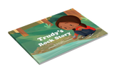 Trudy's Rock Story (English or French)