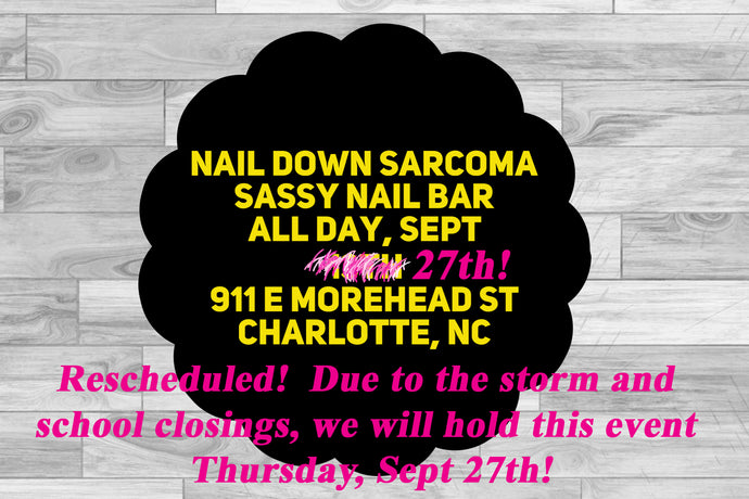 Nail Down Sarcoma at Sassy Nail Bar