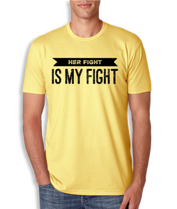 Her Fight is My Fight T-Shirt - Men's