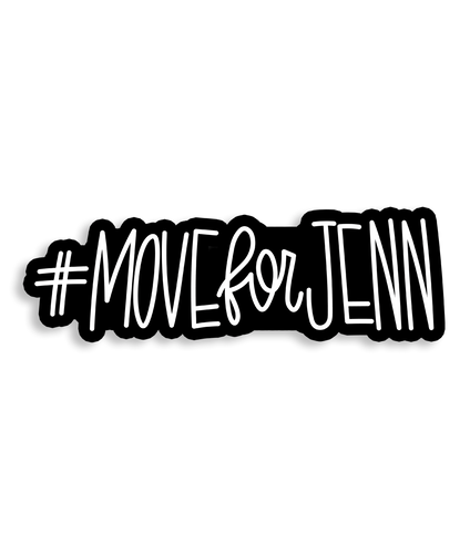 #MOVEFORJENN Sticker