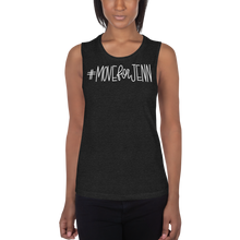 #MoveForJenn Ladies' Muscle Tank