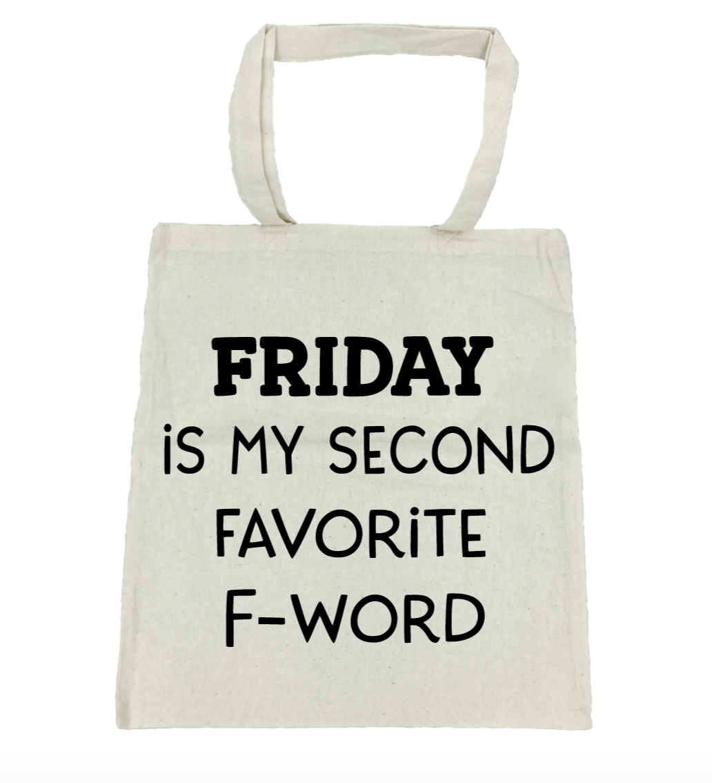 Friday Is My Second Favorite F-Word - Michelle's Gift Studio