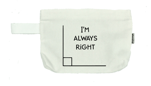 I'm Always Right - Michelle's Gift Studio