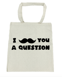 "I ""Mustache"" You a Question - Michelle's Gift Studio"