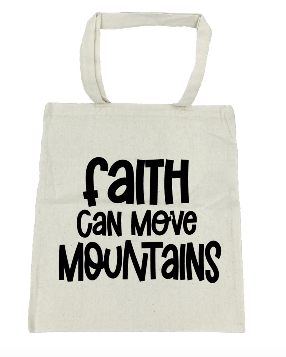 Faith Can Move Mountains - Michelle's Gift Studio