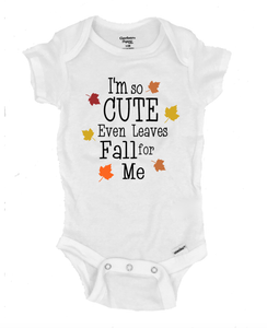 I'm So Cute Even Leaves Fall for Me - Michelle's Gift Studio