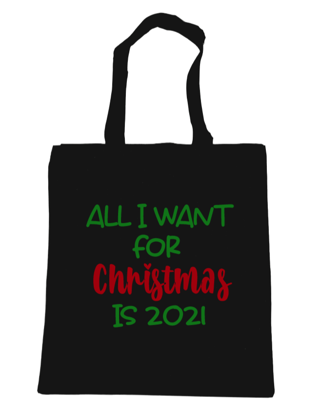 All I Want for Christmas is 2021 - Michelle's Gift Studio