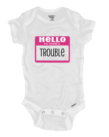 Hello My Name Is Trouble - Michelle's Gift Studio