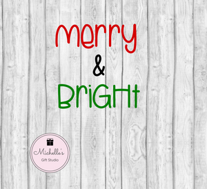 Merry & Bright SVG - Michelle's Gift Studio