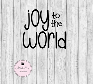 Joy to the World SVG - Michelle's Gift Studio