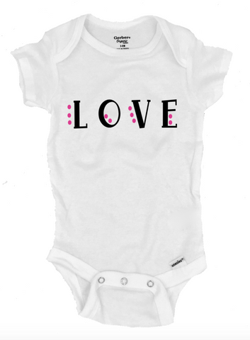 Love Infant Onesie®- Michelle's Gift Studio