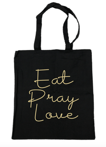 Eat Pray Love Tote Bag- Michelle's Gift Studio