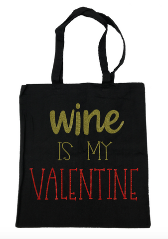 Wine Is My Valentine Tote Bag- Michelle's Gift Studio