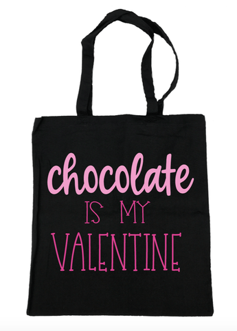 Chocolate Is My Valentine Tote Bag- Michelle's Gift Studio